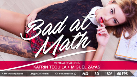 Virtualrealporn Bad at math (25:40 min.)  Siterip VirtualReality XXX 60FPS 4100×2000 AAC Audio .mp4