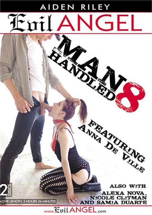 Manhandled 8 Evil Angel  [DVD.RIP. H.264 2016 ETRG 768×460 720p]