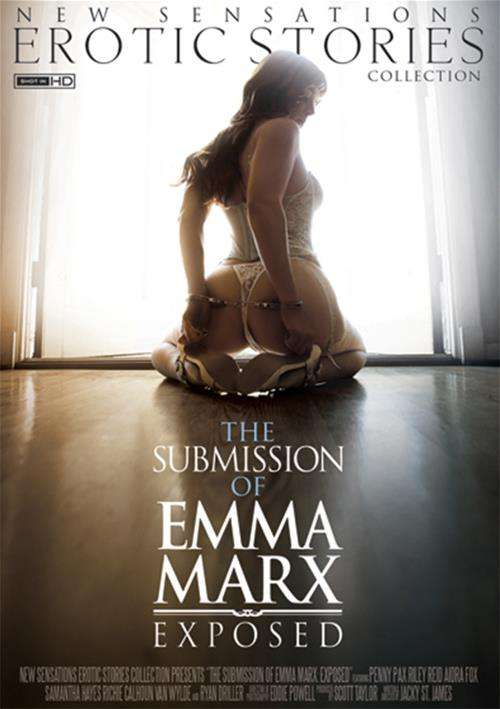 Submission Of Emma Marx, The: Exposed New Sensations  [DVD.RIP. H.264 2016 ETRG 768×460 720p]