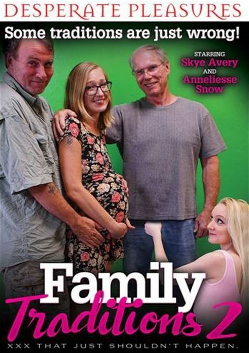 Family Traditions 2 Desperate Pleasures  [DVD.RIP. H.264 2016 ETRG 768×460 720p]