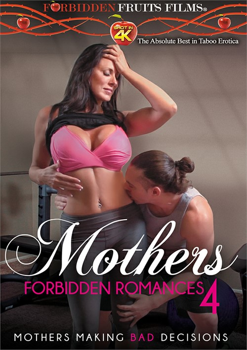 Mothers Forbidden Romances #4 Forbidden Fruits Films  [DVD.RIP. H.264 2016 ETRG 768x460 720p] Siterip