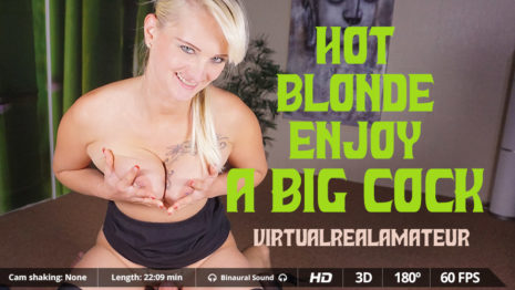 Virtualrealamateurporn Hot blonde enjoy a big cock  (22:09 min.)  Siterip VR XXX 60FPS 4092×2080 Binarual