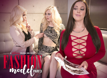 Girlsway Charlotte Stokely in Fashion Model 3: What Have You Done For Me Lately?  [HD VIDEO RIP 720p]
