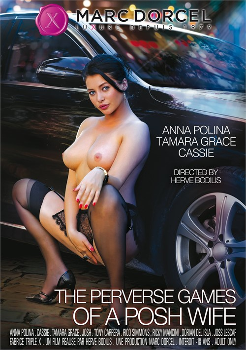 Perverse Games of a Posh Wife, The Marc Dorcel  [DVD.RIP. H.264 2017 ETRG 768×460 720p]