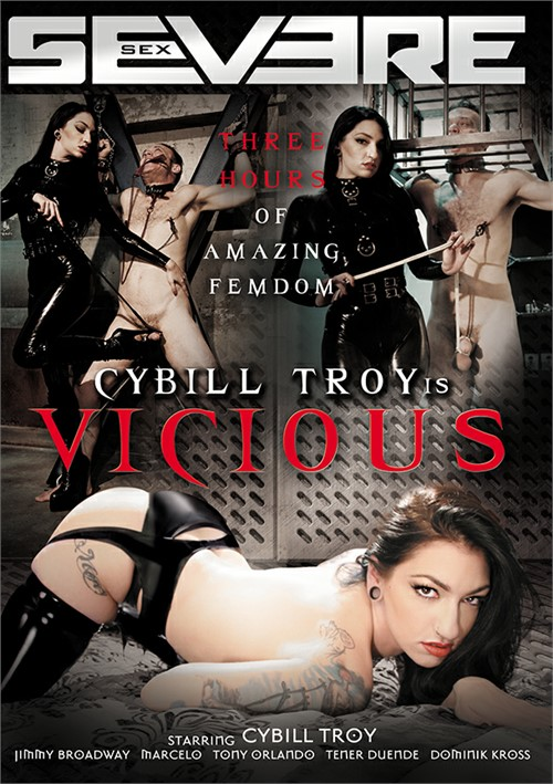 Cybill Troy Is Vicious Severe Sex  [DVD.RIP. H.264 Production Year 2017 ] Siterip