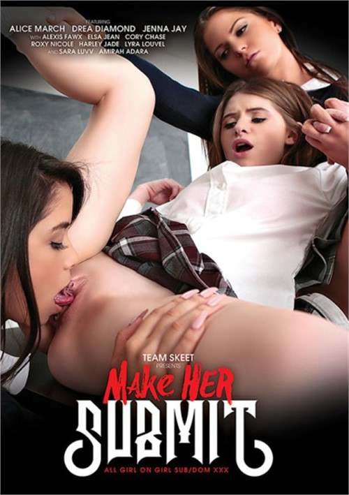 Make Her Submit Team Skeet  [DVD.RIP. H.264 Production Year 2017 ]