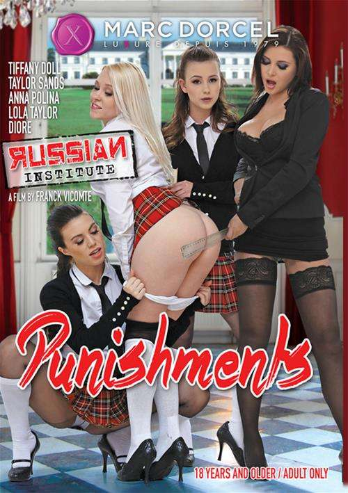 Russian Institute: Lesson 21 – Punishments Marc Dorcel  [DVD.RIP. H.264 Production Year 2017 ]