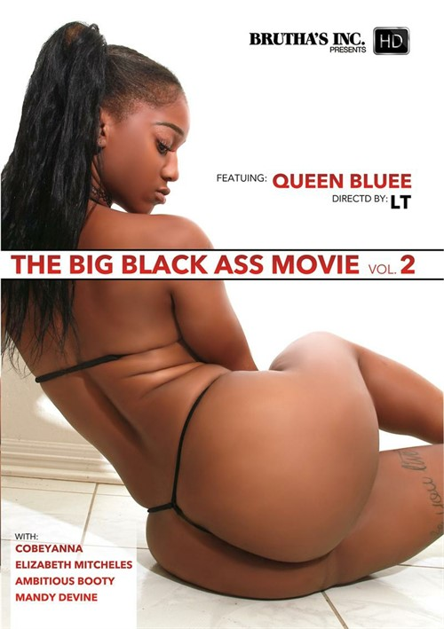 Big Black Ass Movie Vol. 2, The Brutha's Inc.  [DVD.RIP. H.264 Production Year 2017 ]