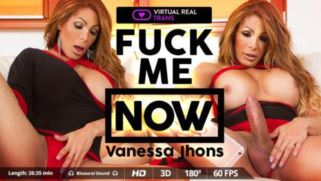 Virtualrealtrans Fuck me now  (26:35 min.)  Siterip VR XXX