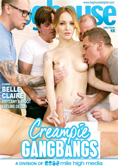 Creampie Gangbangs Dog House Digital  [DVD.RIP. H.264 2017]