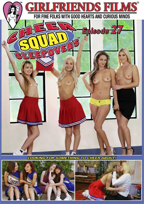 Cheer Squadovers Episode 27 Girlfriends Films  [DVD.RIP. H.264 2017]