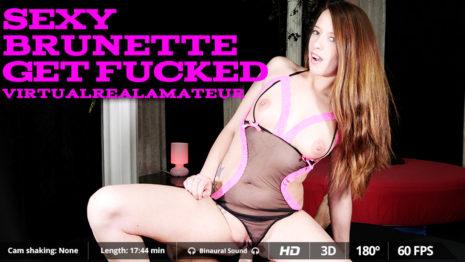 Virtualrealamateurporn Sexy brunette get fucked  (17:44 min.)  Siterip VR XXX 60FPS 4092×2080 Binarual