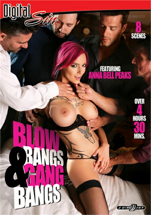 Blow Bangs & Gang Bangs DVD Release  [DVD.RIP. H.264 Production Year 2019]