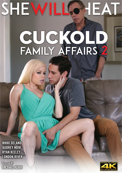 Cuckold Family Affairs 2 DVD Release  [DVD.RIP. H.264 Production Year 2019]