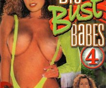 Big Bust Babes #4 DVD Release  [DVD.RIP. H.264 Production Year 2019]