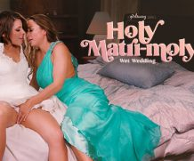 Girlsway Holy Matri-Moly!: Wet Wedding feat Adriana Chechik  WEB-DL FAMENETWORK 2019 mp4