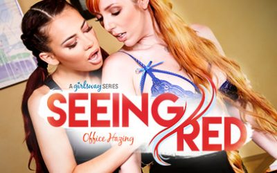 Girlsway Seeing Red:  Office Hazing feat Lauren Phillips  WEB-DL FAMENETWORK 2019 mp4