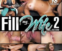 Fill My Wife 2 DVD Release  [DVD.RIP. H.264 Production Year 2019]