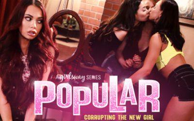 Girlsway Popular 1: Corrupting The New Girl feat Aidra Fox  WEB-DL FAMENETWORK 2019 mp4