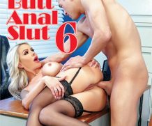 Bubble Butt Anal Slut 6 DVD Release  [DVD.RIP. H.264 Production Year 2019]