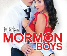Evil Girls With Mormon Boys DVD Release  [DVD.RIP. H.264 Production Year 2019]