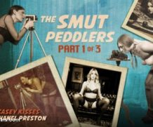 tspussyhunters The Smut Peddlers: Part One Casey Kisses and Chanel Preston feat. Casey Kisses  WEBRIP  480p h.265 Multimirror