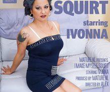 MATURE.NL update   5603 mature ivonna is a soaking wet squirter when she masturbates  [SITERIP VIDEO 2019 hd wmv 1920×1200]