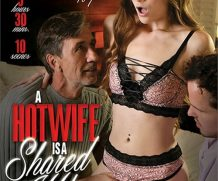 Hotwife is a Shared Wife 5, A DVD Release  [DVD.RIP. H.264 Production Year 2019]