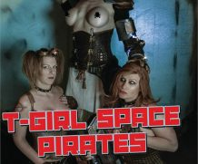 T-Girl Space Pirates DVD Release  [DVD.RIP. H.264 Production Year 2019]