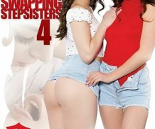 Cum Swapping Stepsisters 4 DVD Release  [DVD.RIP. H.264 Production Year 2019]