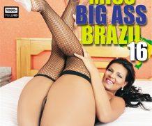 Miss Big Ass Brazil 16 DVD Release  [DVD.RIP. H.264 Production Year 2019]