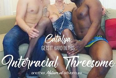 MATURE.NL update   13779 mature catalya loves gatting fucked anally in an interracial threesome  [SITERIP VIDEO 2019 hd wmv 1920×1200]