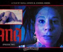 BurningAngel Joanna Angels Lana – Episode 2  WEB-DL FAMENETWORK 1080p]