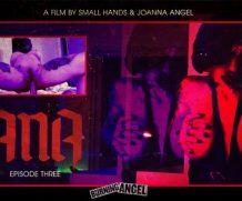 BurningAngel Joanna Angels Lana – Episode 3  WEB-DL FAMENETWORK 1080p]