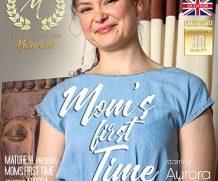 MATURE.NL First timer mom Aurora is feeling a bit frisky  [SITERIP VIDEO 2020 hd wmv 1920×1200]