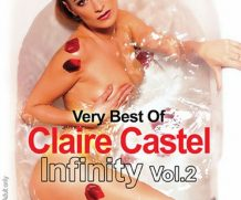 Very Best of Claire Castel Infinity Vol. 2, The DVD Release  [DVD.RIP. H.264 Production Year 2019]