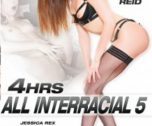 All Interracial 5 – 4 Hrs DVD Release  [DVD.RIP. H.264 Production Year 2019]