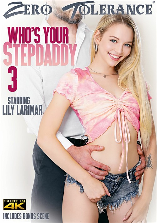 Who's Your Stepdaddy 3 DVD Release  [DVD.RIP. H.264 Production Year 2019] Siterip RIP
