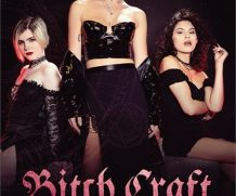Bitch Craft DVD Release  [DVD.RIP. H.264 Production Year 2019]