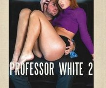 Professor White 2 DVD Release  [DVD.RIP. H.264 Production Year 2019]