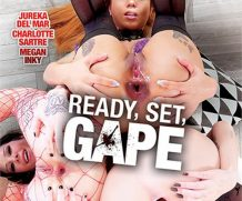 Ready, Set, Gape DVD Release  [DVD.RIP. H.264 Production Year 2019]