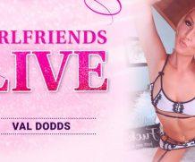 Girlfriendsfilms Girlfriends Live – Val Dodds  Siterip 1080p h.264 Video FameNetwork