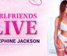 Girlfriendsfilms Girlfriends Live – Josephine Jackson  Siterip 1080p h.264 Video FameNetwork