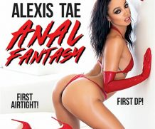Alexis Tae Anal Fantasy DVD Release  [DVD.RIP. H.264 Production Year 2019]