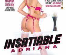 Insatiable Adriana DVD Release  [DVD.RIP. H.264 Production Year 2019]