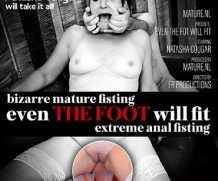 MATURE.NL Extreme bizarre anal foot fisting with Natasha Cougar  [SITERIP VIDEO 2020 hd wmv 1920×1200]