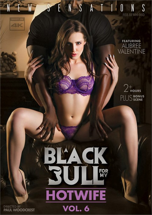 Black Bull For My Hotwife 6, A DVD Release  [DVD.RIP. H.264 Production Year 2019] Siterip RIP